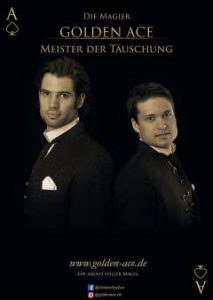 Golden Ace – Meister der Täuschung @ Burg Henneberg | Hamburg | Hamburg | Deutschland
