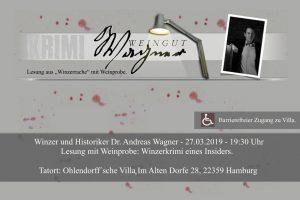 Dr. Andreas Wagner Lesung mit Weinprobe: Winzerkrimi eines Insiders. @ Ohlendorffsche Villa