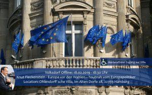 Volksdorf Offline: Knut Fleckenstein – Europa vor den Wahlen hautnah – vom Europapolitiker. @ Ohlendorffsche Villa