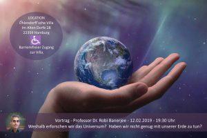 Weshalb erforschen wir das Universum? Haben wir nicht genug mit unserer Erde zu tun? @ Ohlendorffsche Villa